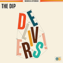 THE DIP「The Dip Delivers」