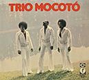 TRIO MOCOTO「Trio Mocoto」