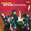 V.A.「Come On Let's Go! - Power Pop Gems From The 70s & 80s」