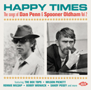 V.A.「Happy Times - The Songs Of Dan Penn & Spooner Oldham Vol 2」