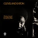 CLEVELAND EATON「Plenty Good Eaton」