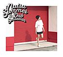 Natsu Summer「Natsu Summer & Dub Sensation」