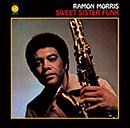 RAMON MORRIS「Sweet Sister Funk」