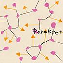 PARAKEET「Parakeet」
