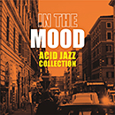 V.A.「In The Mood ~ Acid Jazz Collection」