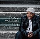 TONY MOMRELLE「Fly」