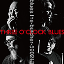 blues.the-butcher-590213「Three O'Clock Blues」