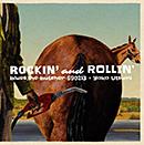 Rockin' And Rollin'