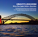 Groove-Diggers~Gives You Light Mellow Searches