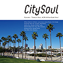 V.A.「City Soul:Futures - Today's Soul, AOR & Blue Eyed Soul」