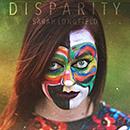 SARAH LONGFIELD「Disparity」