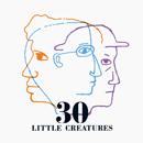 LITTLE CREATURES「30」