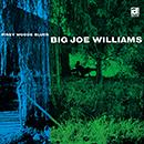 BIG JOE WILLIAMS「Piney Woods Blues」