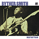 BYTHER SMITH「Hold That Train」