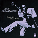 """EDDY """"THE CHIEF"""" CLEARWATER「Boogie My Blues Away」"""
