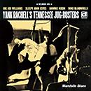 ヤンク・レイチェルズ・テネシー・ジャグバスターズ 「Mandolin Blues」