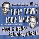 パイニー・ブラウン&エディ・マック「Hoot & Holler Saturday Night!」