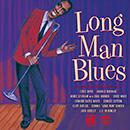 エディ・ボイド、ハロルド・バラージュ、アービー・スティッダム他「ロング・マン・ブルース ~ ユナイテッド男性ブルース・シンガー特選集」