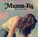 MUMM-RA「Back To The Shore」