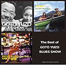 YUZO GOTO「The Best of GOTO YUZO  BLUES SHOW」