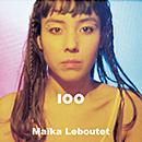 Maika Loubté「100」
