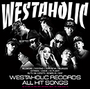 V.A.「FILLMORE Presents WESTAHOLIC RECORDS ALL HIT SONGS」