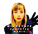 COMPUTER MAGIC「Mindstate」