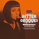 V.A.「BITTER GROOVES: Mellowness -pre-AOR styled SOUL-」