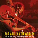 BOB MARLEY & THE WAILERS「Live at the Quiet Night Club June 10th, 1975」