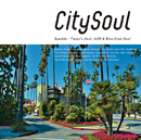 V.A.「City Soul:Sparkle - Today's Soul, AOR & Blue Eyed Soul」