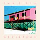 SAN CISCO「Gracetown」