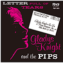 GLADYS KNIGHT AND THE PIPS「Letter Full Of Tears」