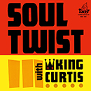 KING CURTIS「Soul Twist」