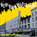 V.A.「New York Wild Guitars - Bobby's Harlem Rock Vol. 1」