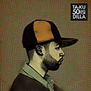 TA-KU「50 Days For Dilla」