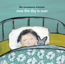 The Innocence Mission「now the day is over」
