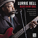 LURRIE BELL「Blues In My Soul」