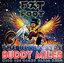 BUDDY MILES「Fat Foot - The Blues Side」