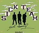 Sick Team