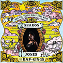 SHARON JONES & THE DAP-KINGS「Give The People What They Want」