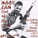 Out Of Bad Luck-The Cobra, Chief & Crash Sessions 1957-1966