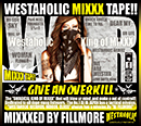 DJ FILLMORE「WESTAHOLIC MIXXX TAPE!! MIXXXED BY FILLMORE」