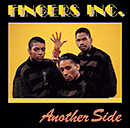FINGERS INC.「Another Side」