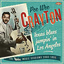 PEE WEE CRAYTON「Texas Blues Jumpin' In Los Angeles - The Modern Music Sessions 1948-1951」