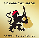 RICHARD THOMPSON「Acoustic Classics」