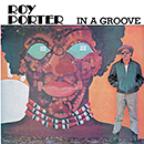 ROY PORTER「IN A GROOVE」