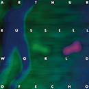 ARTHUR RUSSELL「World Of Echo」