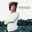 ARTHUR RUSSELL「Love Is Overtaking Me」