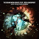 THE BRAND NEW HEAVIES FEAT. N'DEA DAVENPORT「Live At The Soul Kitchen, Gothenburg」
