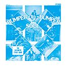 Bumper To Bumper Soul